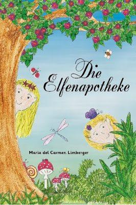 elfenapo - Buchrezension: Die Elfenapotheke von Maria del Carmen Limberger